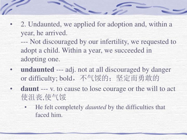 2. Undaunted