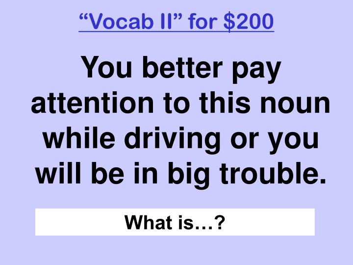 """Vocab II"" for $200"