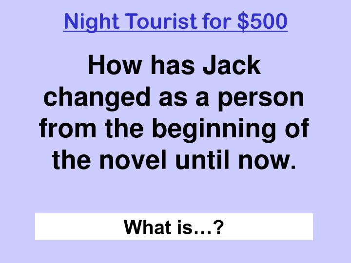Night Tourist for $500