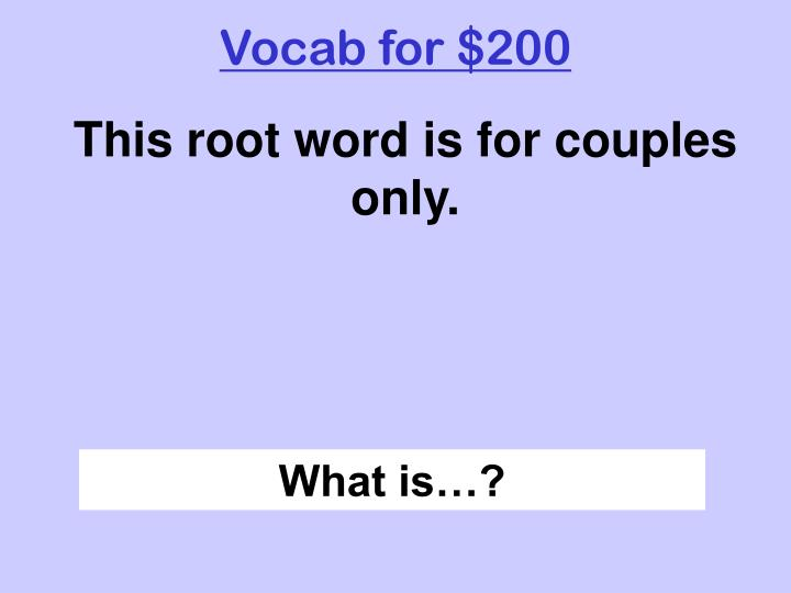 Vocab for $200