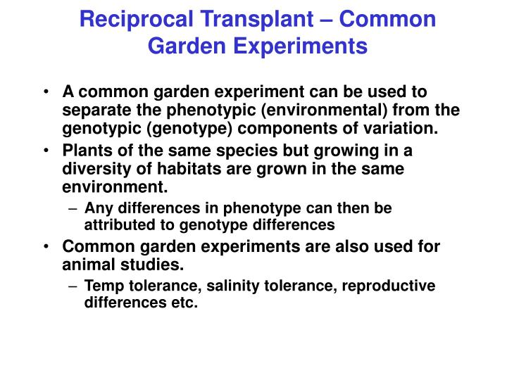 Reciprocal Transplant – Common Garden Experiments