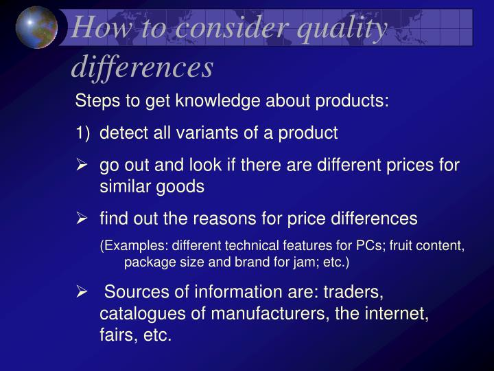 How to consider quality differences