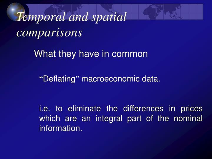 Temporal and spatial comparisons2