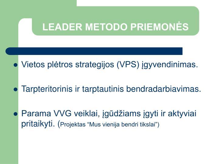 LEADER METODO PRIEMONĖS