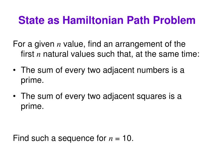 State as Hamiltonian Path Problem