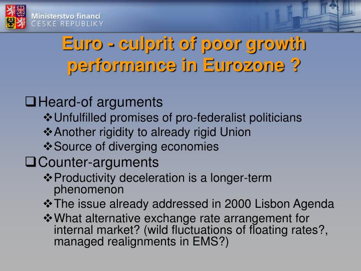 Euro culprit of poor growth performance in eurozone1
