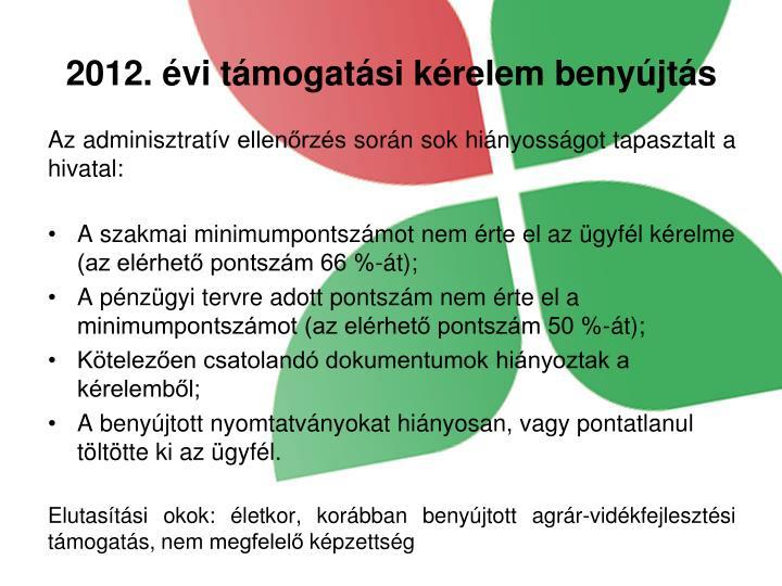 2012. évi támogatási kérelem benyújtás