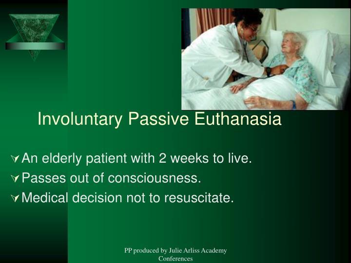 Involuntary Passive Euthanasia