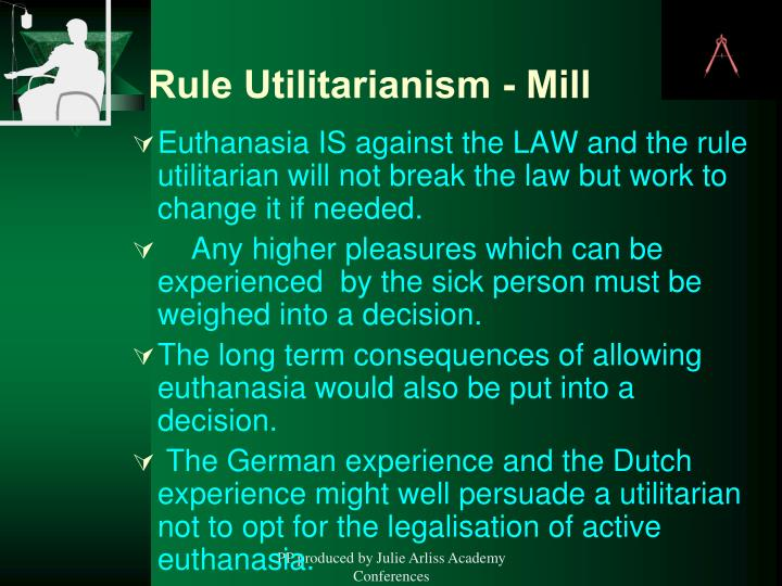 Rule Utilitarianism - Mill