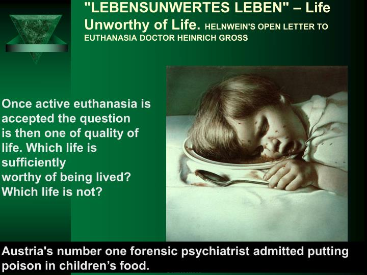 """""""LEBENSUNWERTES LEBEN"""" – Life Unworthy of Life."""