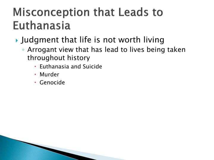 Misconception that Leads to Euthanasia