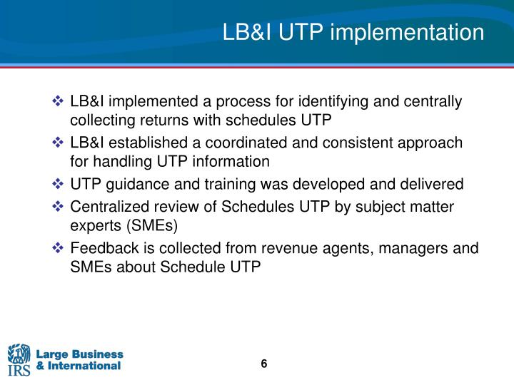 LB&I UTP implementation