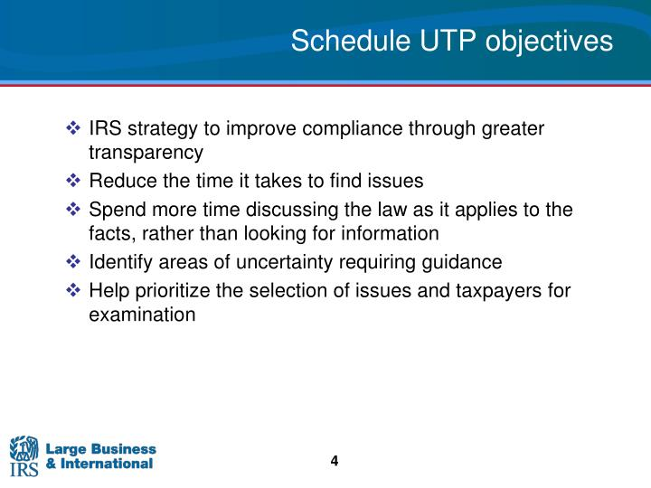 Schedule UTP objectives