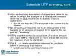 schedule utp overview cont