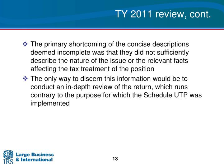 TY 2011 review, cont.