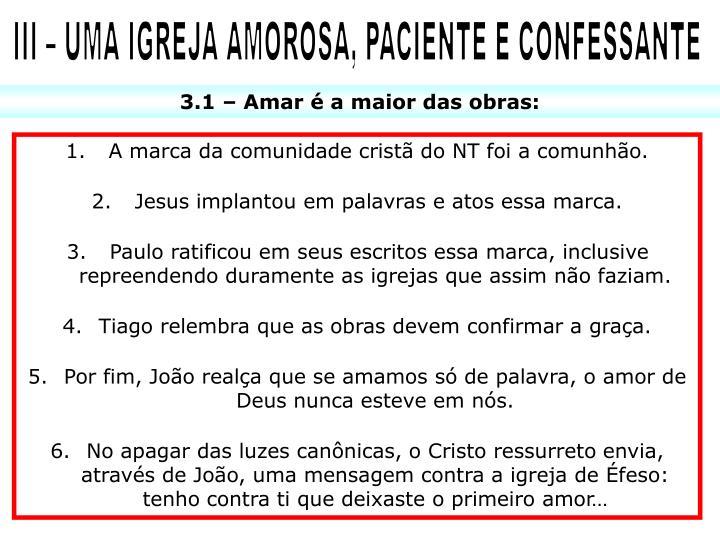 III – UMA IGREJA AMOROSA, PACIENTE E CONFESSANTE