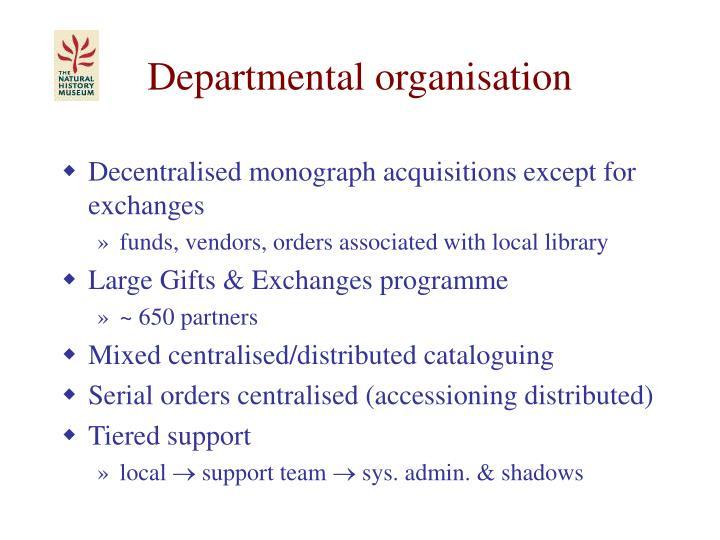 Departmental organisation