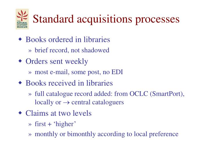 Standard acquisitions processes