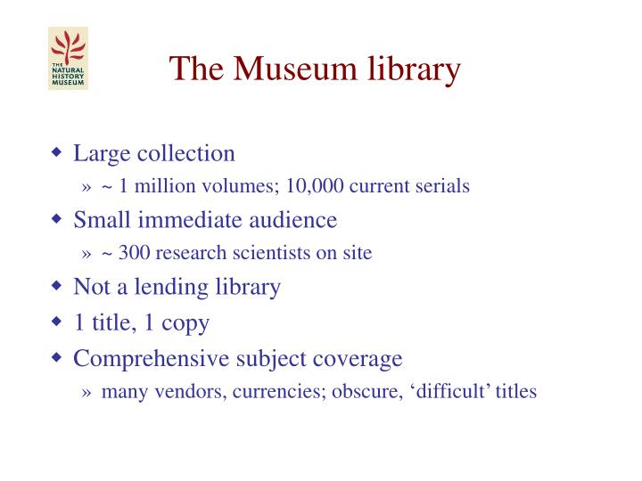 The Museum library