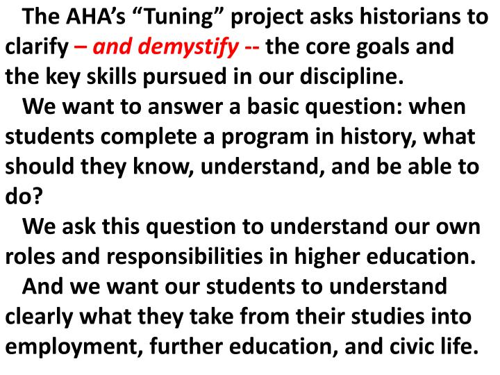 "The AHA's ""Tuning"" project asks historians to clarify"