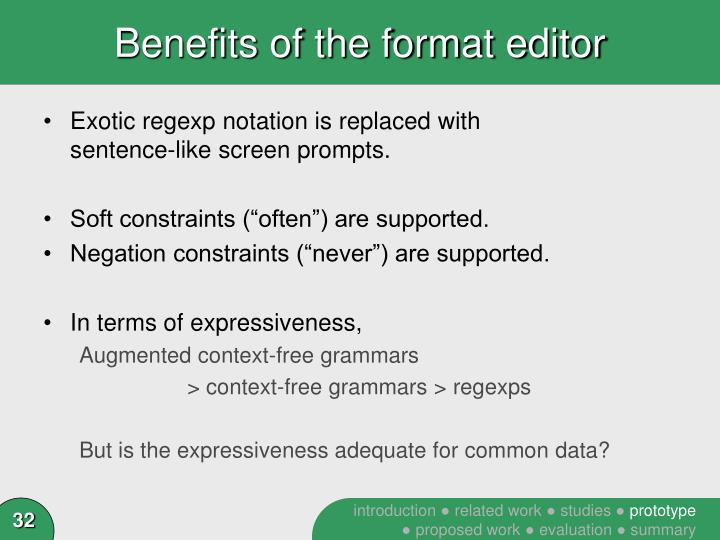 Benefits of the format editor