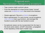 proposed work normalization recognizing exceptions