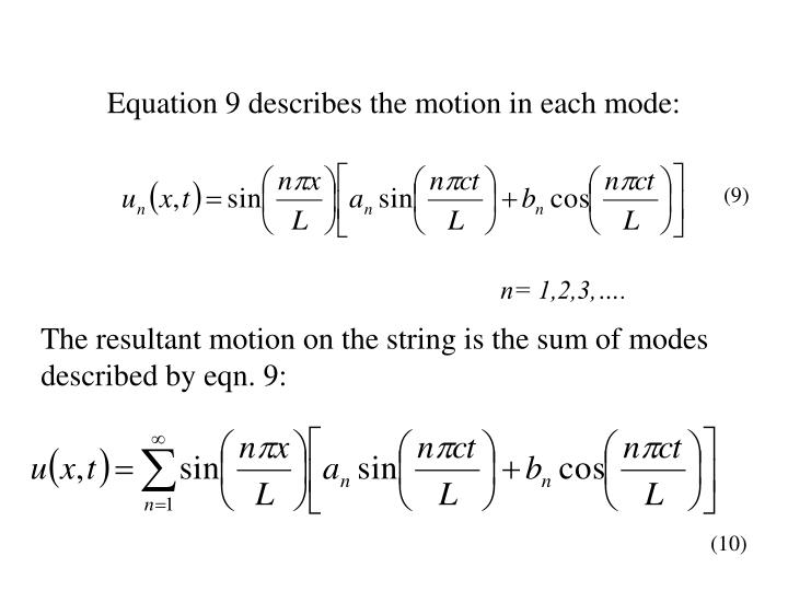 Equation 9 describes the motion in each mode:
