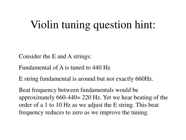 Violin tuning question hint:
