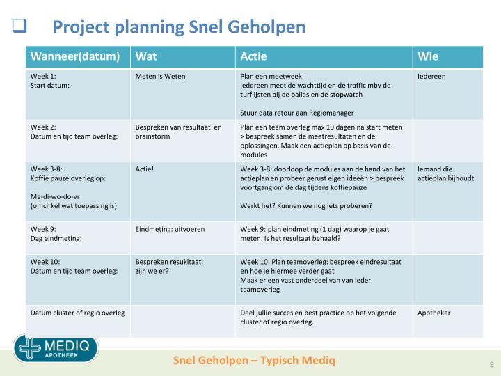 Project planning Snel Geholpen