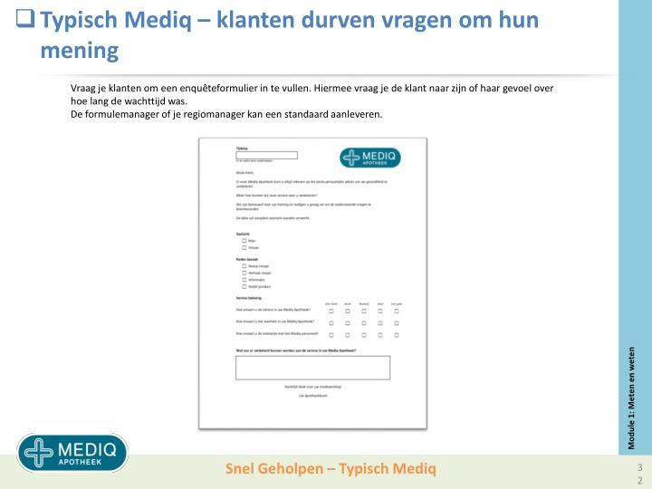 Typisch Mediq – klanten durven vragen om hun mening