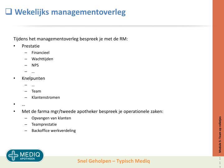 Wekelijks managementoverleg