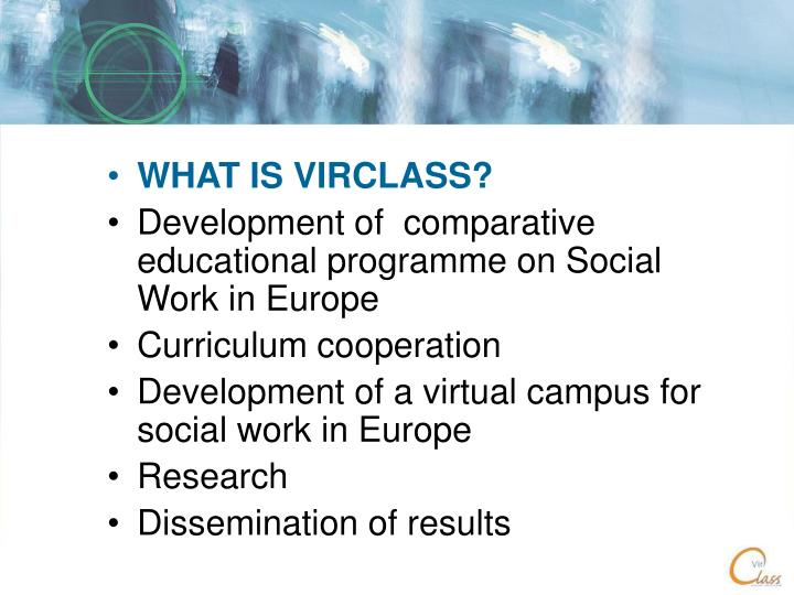 WHAT IS VIRCLASS?