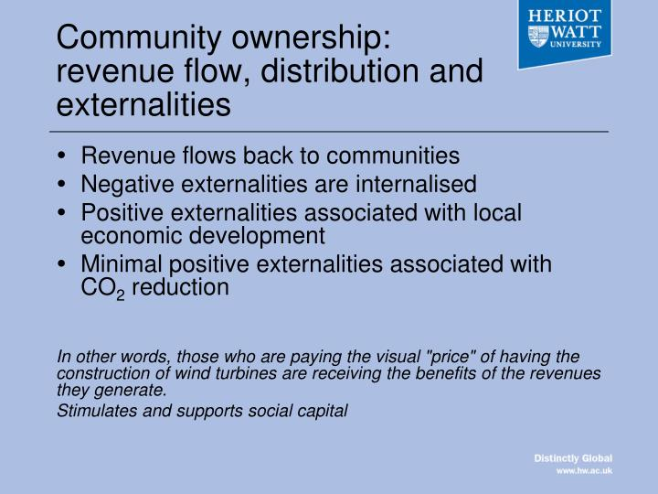 Community ownership: revenue flow, distribution and externalities