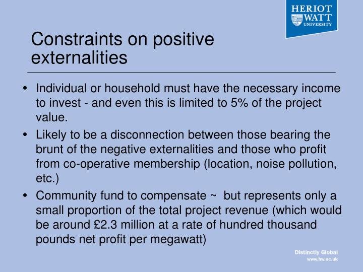 Constraints on positive externalities