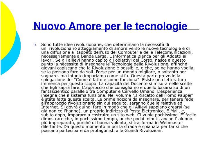 Nuovo Amore per le tecnologie