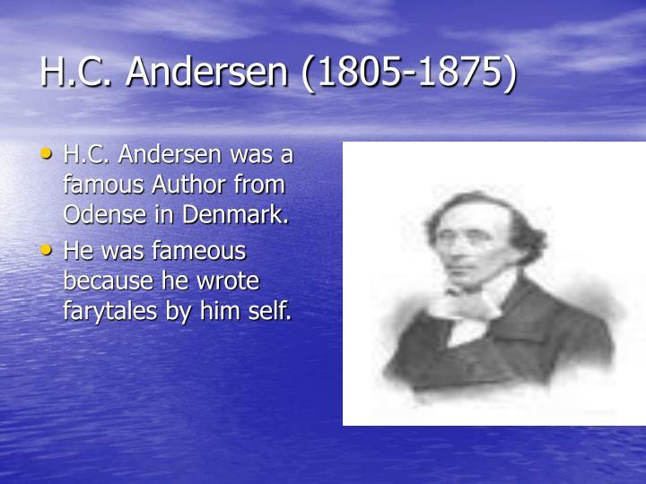 H.C. Andersen (1805-1875)