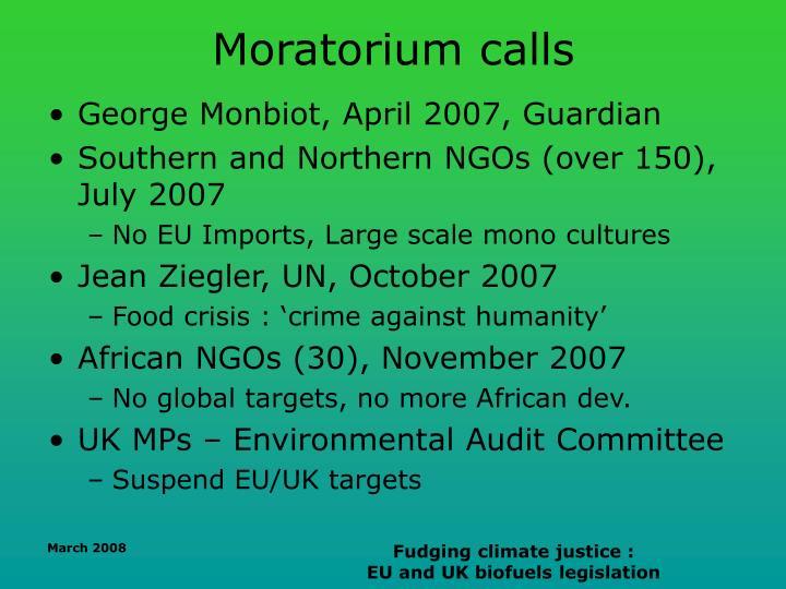 Moratorium calls