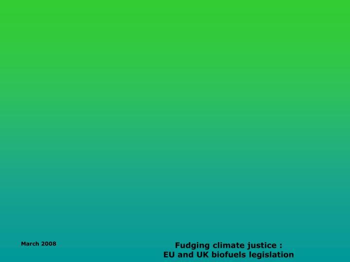 Fudging climate justice :