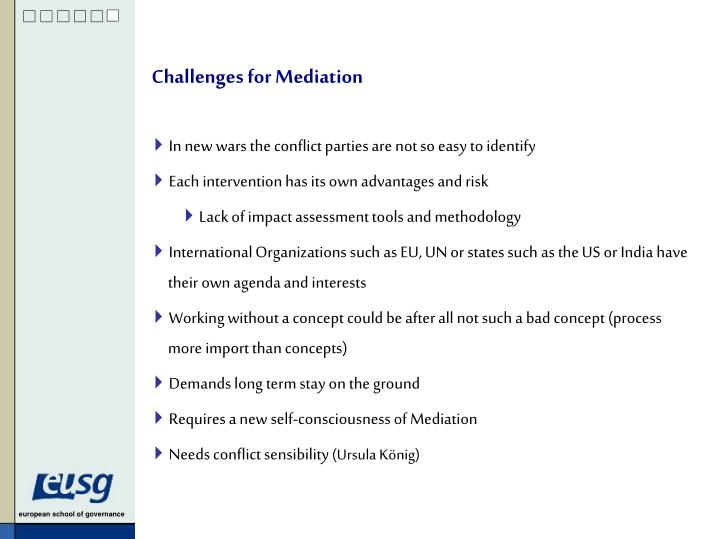 Challenges for Mediation