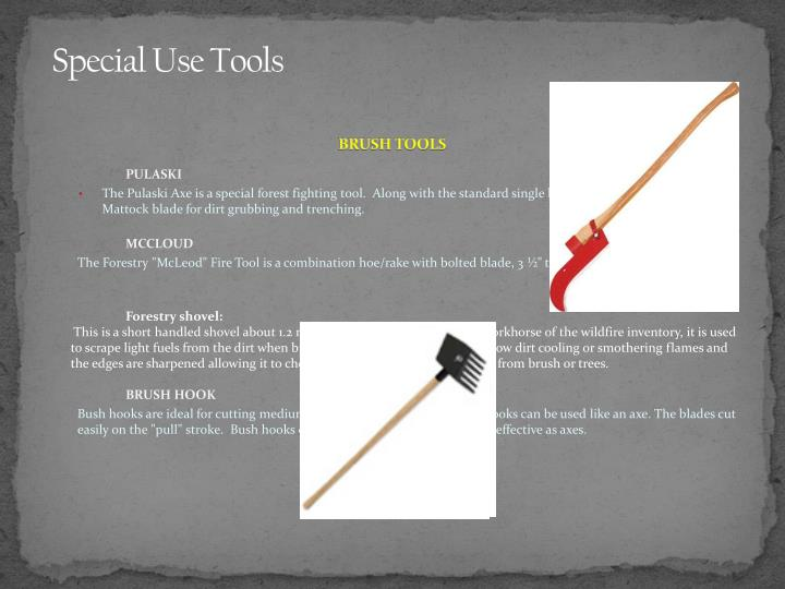 Special Use Tools