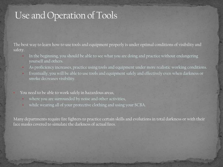 Use and Operation of Tools