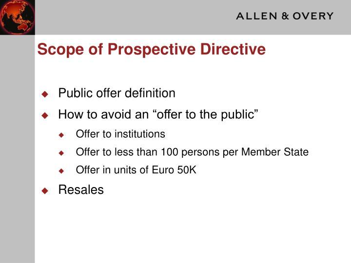 Scope of Prospective Directive