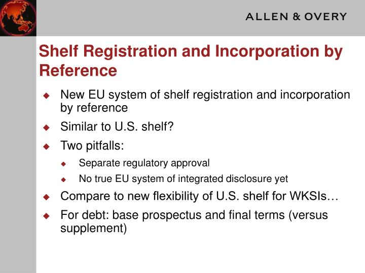 Shelf Registration and Incorporation by Reference