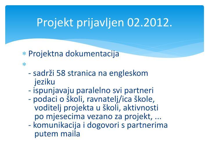 Projekt prijavljen 02.2012.