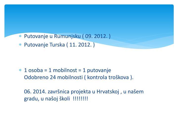 Putovanje u Rumunjsku ( 09. 2012. )