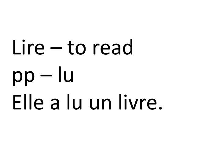 Lire – to read
