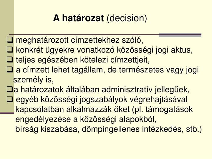 A határozat