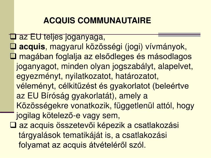 ACQUIS COMMUNAUTAIRE
