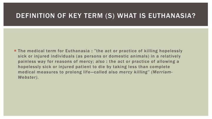 Definition of key term s what is euthanasia