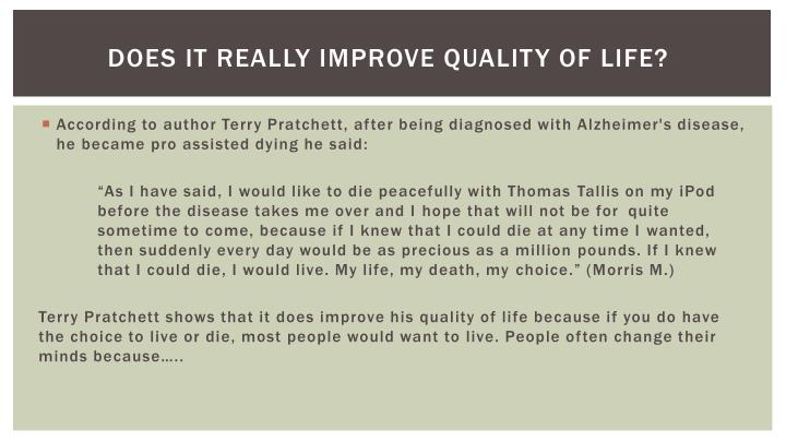 Does it really Improve quality of life?